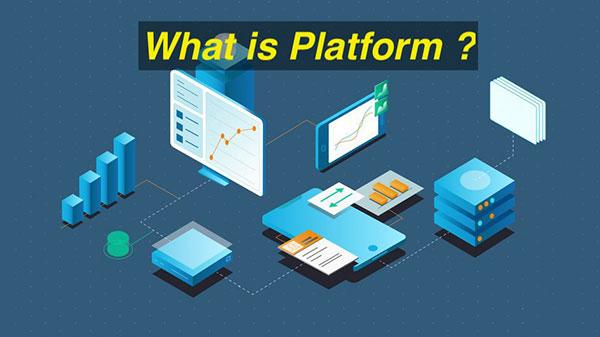 Digital platform là gì
